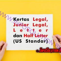 Kertas Legal, Junior Legal, Letter, dan Half Letter (US Standar)