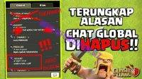 Penyebab Chat Global coc di Hapus