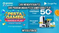 Cara Mendapatkan PS5 Dari Program Undian Pesta Gamer Google Play