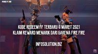 Kode Redeem FF Terbaru 4 Maret 2021 Klaim Reward Menarik dari Garena Fire Fire