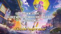 Kode Redeem ML 26 Maret 2021 Klaim Reward dan Temukan Skin Langka Gratis